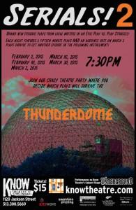 serials! 2: Thunderdome